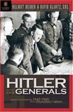 Hitler and His Generals, Helmut Heiber, David Glantz, 192963109X
