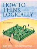 How to Think Logically, Seay, Gary and Nuccetelli, Susana, 0205861091