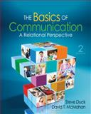 The Basics of Communication : A Relational Perspective, McMahan, David T. and Duck, Steve W., 1412981093