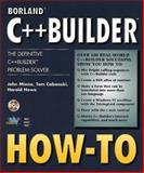 C++ Builder : How to..., Miano, John, 157169109X