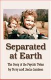 Separated at Earth, Linda Jamison and Terry Jamison, 1601451091