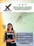 VRA Virginia Reading Assessment For Elementary and Special Education Teachers 001, Sharon Wynne, 1607871092