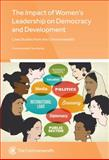 The Impact of Women's Political Leadership on Democracy and Development, Farah Deeba Chowdhury, Margaret Wilson, Colleen Lowe Morna, Mukayi Makaya Magarangoma, 1849291098