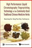 High Performance Liquid Chromatography Fingerprinting Technology of the Commonly-Used Traditional Chinese Medicine Herbs, Baoch, 9814291099