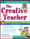 The Creative Teacher, 2nd Edition, Springer, Steve and Alexander, Brandy, 007180109X