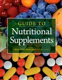 Guide to Nutritional Supplements, Caballero, Benjamin, 0123751098