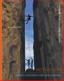 Motivation : Theory, Research and Applications, Petri, Herbert L. and Govern, John M., 1111841098