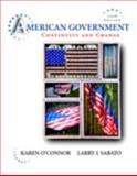 American Government : Continuity and Change, Books a la Carte Plus MyPoliSciLab Blackboard/WebCT, O'Connor, Karen and Sabato, Larry J., 020560109X