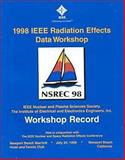 1998 IEEE Radiation Effects Data Workshop, IEEE, Nuclear and Plasma Sciences Society Staff, 0780351096