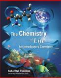 The Chemistry of Life for Introductory Chemistry, Thornton, Robert M., 0805331093