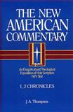The New American Commentary - 1, 2 Chronicles, J. A. Thompson, 0805401091