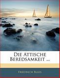 Die Attische Beredsamkeit, Friedrich Blass, 1142451097