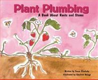 Plant Plumbing, Susan Blackaby, 140480109X
