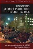 Advancing Refugee Protection in South Africa, Handmaker, 1845451090