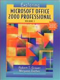 Exploring Microsoft Office Professional 2000, Grauer, Robert T. and Barber, Maryann, 0130111090