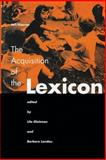 The Acquisition of the Lexicon, , 0262571099