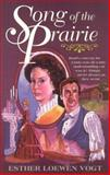 Song of the Prairie, Esther Loewen Vogt, 0889651094
