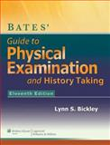 Bates Guide to Physical Examination and History-Taking, Lippincott Williams & Wilkins Staff and Bickley, Lynn S., 1469861097