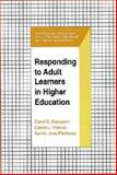 Responding to Adult Learners in Higher Education, Kasworm, Carol E. and Polson, Cheryl J., 1575241099
