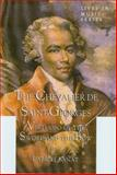 The Chevalier de Saint-Georges : Virtuoso of the Sword and the Bow, Banat, Gabriel, 1576471098
