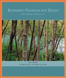 Biodiversity Planning and Design : Sustainable Practices, Ahern, Jack and Leduc, Elizabeth, 1597261092