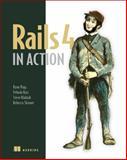 Rails 4 in Action, Bigg, Ryan and Katz, Yehuda, 1617291099
