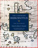 The Landmark Herodotus, Herodotus, Robert B. Strassler, 0375421092