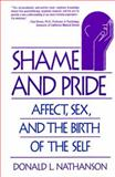 Shame and Pride, Donald L. Nathanson and Donald Nathanson, 0393311090