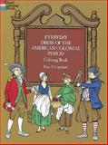 Everyday Dress of the American Colonial Period Coloring Book, Peter F. Copeland, 0486231097