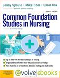 Common Foundation Studies in Nursing, Spouse, Jenny and Cook, Michael J., 0702041092