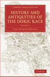 History and Antiquities of the Doric Race, Müller, Carl Otfried, 1108011098