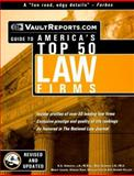 Vault.com Guide to America's Top 50 Law Firms, Vault.com Staff, 1581311095
