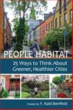 People Habitat, F. Kaid Benfield, 0989751104