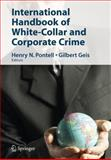 International Handbook of White-Collar and Corporate Crime, , 0387341102
