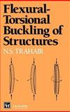 Flexural-Torsional Buckling of Structures, Trahair, N. S., 0419181105