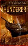 Thunderer, Felix Gilman, 055359110X