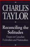Reconciling the Solitudes 9780773511101