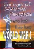 The Men of Market Drayton Who Lost Their Lives in World War I, Pru Stones, 1497511100