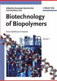 Biotechnology of Biopolymers : From Synthesis to Patents, , 3527311106