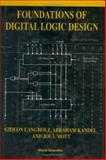 Foundations of Digital Logic Design, Langholz, Gideon and Kandel, Abraham, 9810231105