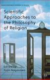 Scientific Approaches to the Philosophy of Religion, , 0230291104