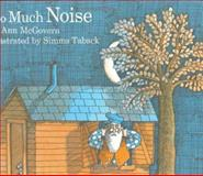 Too Much Noise, Ann McGovern, 0395181100