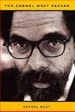 The Cornel West Reader, Cornel West, 0465091105