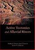 Active Tectonics and Alluvial Rivers 9780521661102