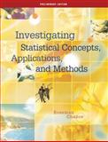 Investigating Statistical Concepts, Applications and Methods, Preliminary Edition, Rossman, Allan and Chance, Beth L., 0534391109