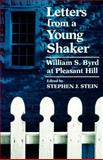 Letters from a Young Shaker : William S. Byrd at Pleasant Hill, Byrd, William S., 0813191106