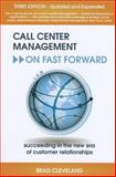 Call Center Management on Fast Forward 3rd Edition