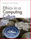 Ethics in a Computing Culture, Brinkman, William John and Sanders, Alton F., 1111531102