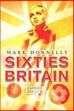 Sixties Britain 9781405801102