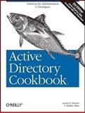 Active Directory Cookbook, Hunter, Laura E. and Allen, Robbie, 0596521103